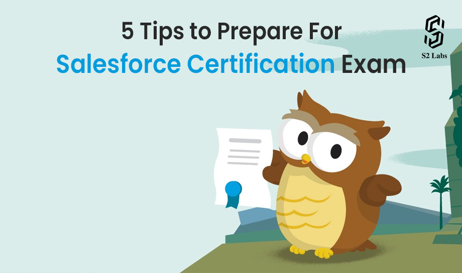 5 Tips to Prepare For Salesforce Certification Exam