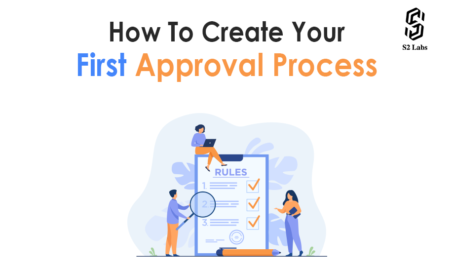 How to Create your First Approval Process