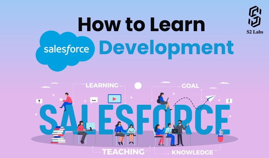 How to Learn Salesforce Development